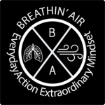 Podcast: Breathin' Air: Everyday Action, Extraordinary Mindset